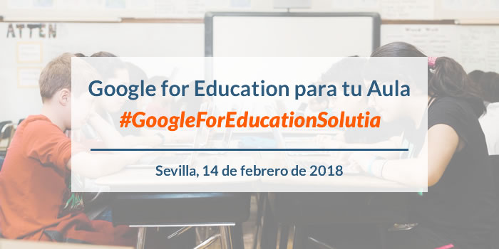 #GoogleForEducationSolutia