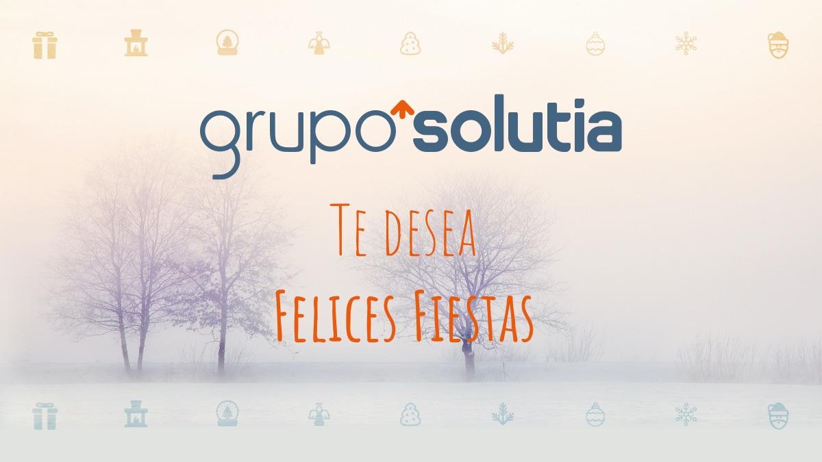 GRUPO SOLUTIA te desea Felices Fiestas y un Próspero 2021